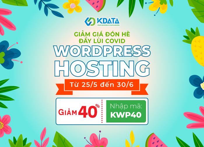 Ưu đãi chào hè - KDATA giảm giá 40% Wordpress Hosting
