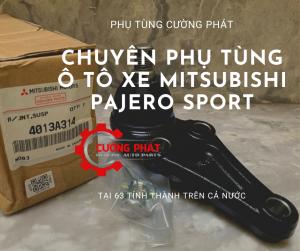 Phụ tùng Cường Phát chuyên cung cấp phụ tùng Mitsubishi Pajero Sport