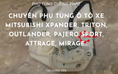Phụ tùng Mitsubishi chính hãng tại Hưng Yên